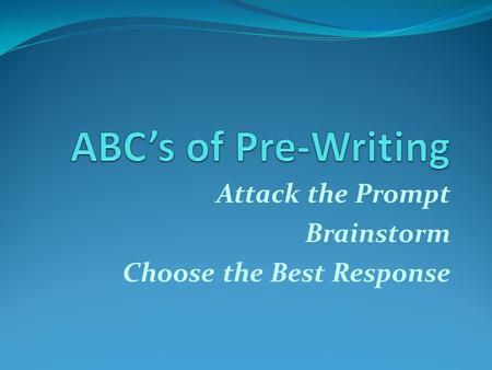 Attack the Prompt Brainstorm Choose the Best Response.