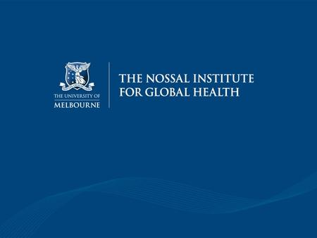 Australia's Drug Policy Greg Denham Nossal Institute for Global Health.