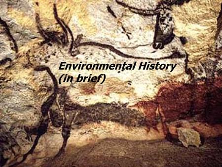 Environmental History (in brief). Early US Environmental History  Colonial era  Nature and the English Diaspora  Frontier Era  Rapid expansion of.