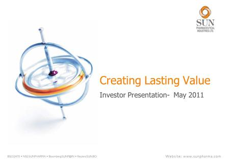 Creating Lasting Value Investor Presentation- July Ppt Download