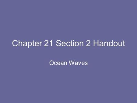 Chapter 21 Section 2 Handout