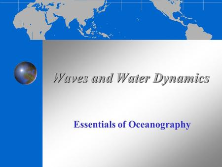 Waves and Water Dynamics