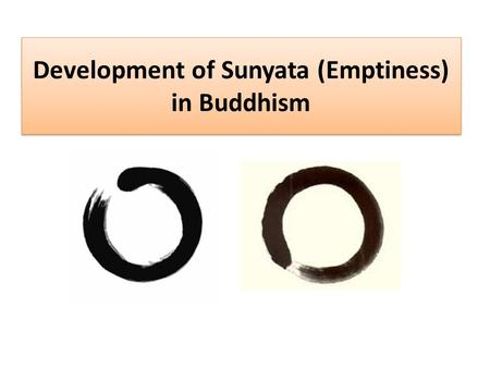 Development of Sunyata (Emptiness) in Buddhism