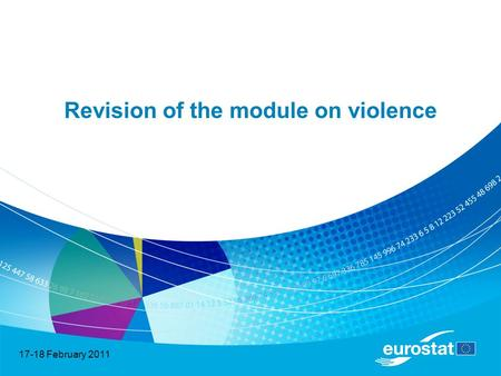17-18 February 2011 Revision of the module on violence.