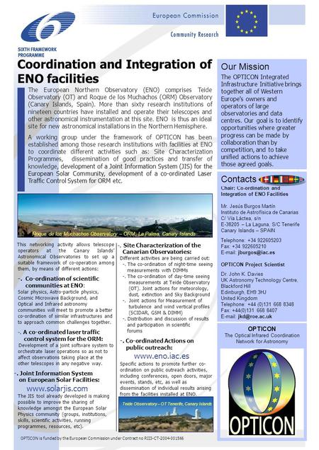 OPTICON is funded by the European Commission under Contract no RII3-CT-2004-001566 -. Site Characterization of the Canarian Observatories: Different activities.