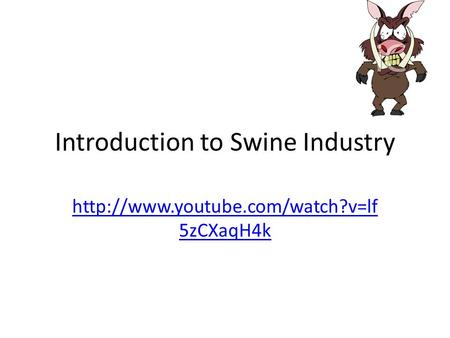 Introduction to Swine Industry  5zCXaqH4k.