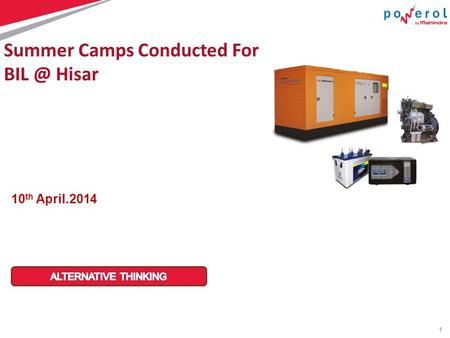 1 10 th April.2014 Summer Camps Conducted For Hisar.