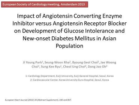 Impact of Angiotensin Converting Enzyme Inhibitor versus Angiotensin Receptor Blocker on Development of Glucose Intolerance and New-onset Diabetes Mellitus.