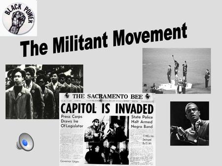 Compare the nonviolent Civil Rights Movement to Black Power Examine the role of law enforcement and the government in the rise of the Black Power movement.