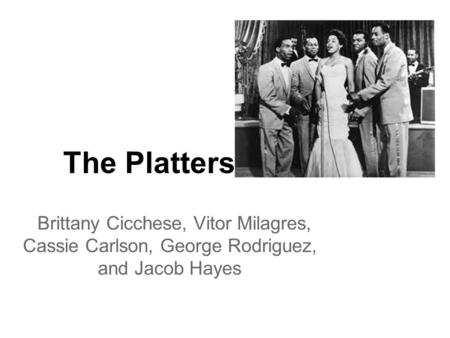 The Platters Brittany Cicchese, Vitor Milagres, Cassie Carlson, George Rodriguez, and Jacob Hayes.