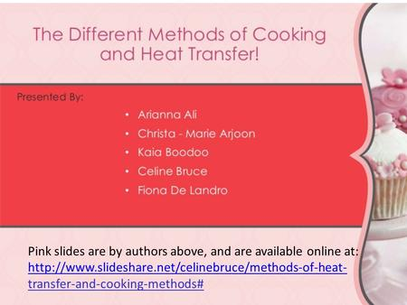 Pink slides are by authors above, and are available online at:  transfer-and-cooking-methods#