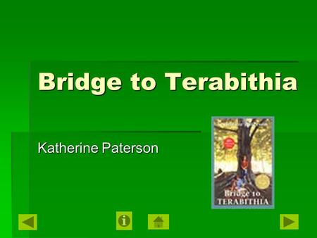Bridge to Terabithia Katherine Paterson. Vocabulary ► 1. primly – precise or proper; formal, neat, trim ► 2. pandemonium – a place characterized by uproar.
