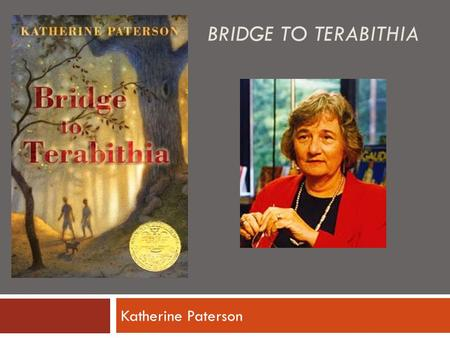 BRIDGE TO TERABITHIA Katherine Paterson. One: Jesse Oliver Aarons, Jr. pp1-10 Vocabulary grit shebang puny scalding primly discarded  Character Development: