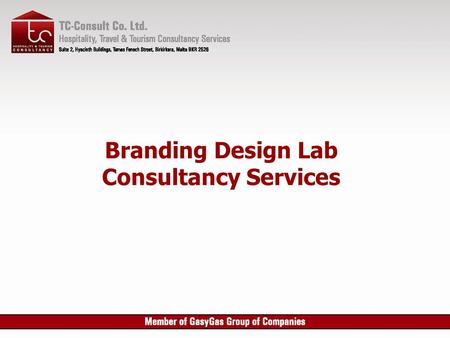 Branding Design Lab Consultancy Services. Preambles  International competition is forcing Manufacturers to invest in research and design in order to.