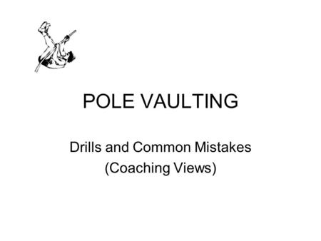 POLE VAULTING Drills and Common Mistakes (Coaching Views)