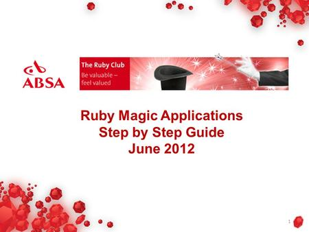 Ruby Magic Applications Step by Step Guide June 2012 1.
