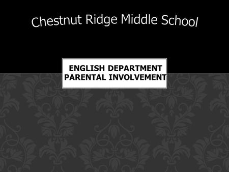Helpful Hints ENGLISH DEPARTMENT PARENTAL INVOLVEMENT.