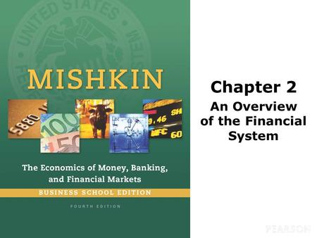 Chapter 2 An Overview of the Financial System. © 2016 Pearson Education, Inc. All rights reserved.2-2 Learning Objectives Compare and contrast direct.