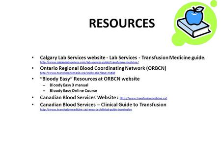 RESOURCES Calgary Lab Services website - Lab Services - Transfusion Medicine guide :