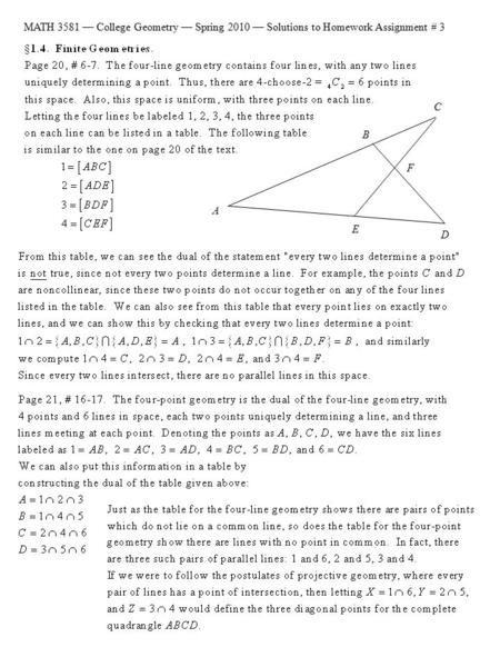 MATH 3581 — College Geometry — Spring 2010 — Solutions to Homework Assignment # 3 B E A C F D.