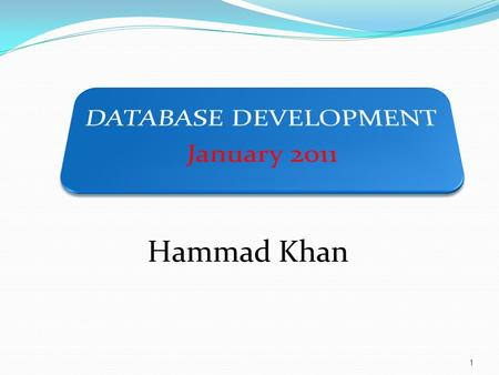 1 Hammad Khan. COURSE CONTENTS.NET Framework And C# SQL Server 2008 ADO.NET LINQ ASP.NET Dynamics Data ASP.NET MVC framework 2 Advance C# Concepts Windows.