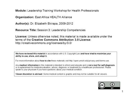 Module: Leadership Training Workshop for Health Professionals Organization: East Africa HEALTH Alliance Author(s): Dr. Elizabeth Ekirapa, 2009-2012 Resource.
