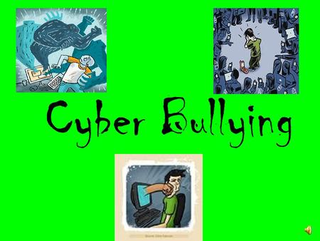 Cyber Bullying What is cyber bullying? a child, preteen or teen tormented, threatened, harassed, humiliated, embarrassed or otherwise targeted by another.