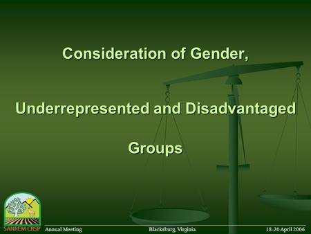 Consideration of Gender, Underrepresented and Disadvantaged Groups ______________________________________________________________________________________.