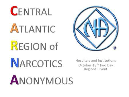 Hospitals and Institutions October 18 th Two Day Regional Event.