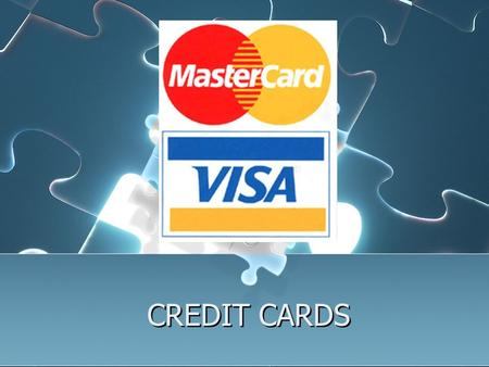 CREDIT CARDS. Advantage/Disadvantages Your Credit Worthiness The 5 'Cs' Capacity Character Credit History Capital Collateral The 5 'Cs' Capacity Character.