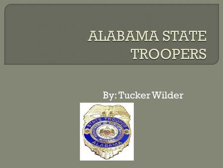 By: Tucker Wilder  State Troopers $66,905 starting salary!