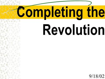 Completing the Revolution 9/18/02. Period of – Economic Growth – Industrialization – Urbanization – Immigration 1800-1850.
