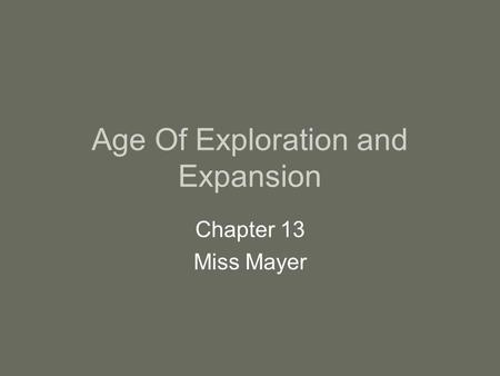 Age Of Exploration and Expansion