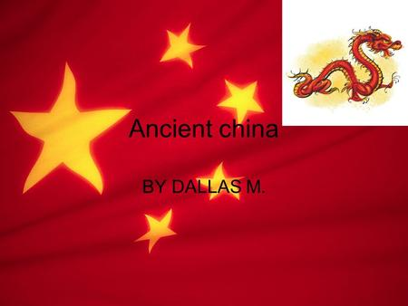 BY DALLAS M. Ancient china. DRAGONS Dragons Dragons are a sign of the greater path of enlightenment. Dragons are in most of Chinese art work. Dragons.