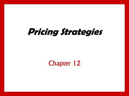Objectives Learn the major strategies for pricing imitative and new products. Understand how companies find a set of prices that maximizes the profits.