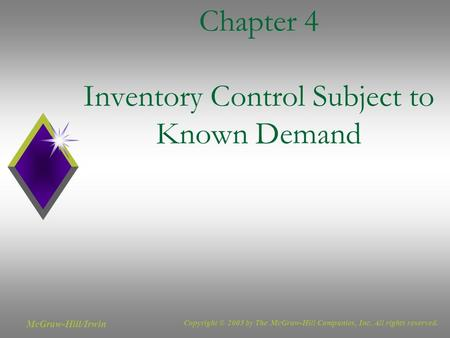 Chapter 4 Inventory Control Subject to Known Demand