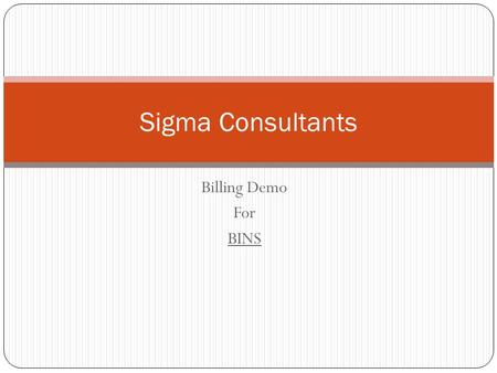 Billing Demo For BINS Sigma Consultants. BINS Bins is the POS Software Created and Designed by Sigma Consultants. As Sigma is ruling in Bangalore from.