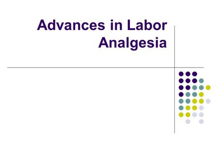 Advances in Labor Analgesia. Contents Introduction PCEA CSE Pros Cons Review article Protocols and Cocktails Discussion.