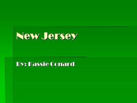 New Jersey By: Kassie Conard. Trades/Farming  You could be an apprentice, a blacksmith, a cooper, a farmer, a milliner, a printer, a shoemaker, a silversmith,
