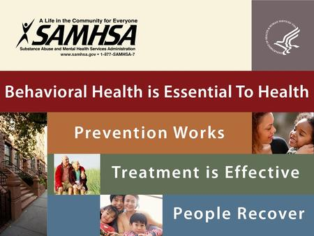 Health Care Reform Primary Care and Behavioral Health Integration John O'Brien Senior Advisor on Health Financing SAMHSA.