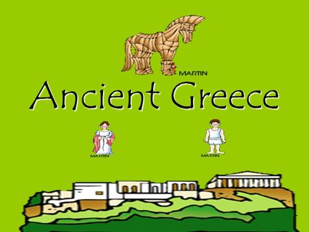 Ancient Greece Gra de (Correlates with GPS Standard: SS3H1a)