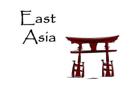 East Asia. Where is East ASIA??