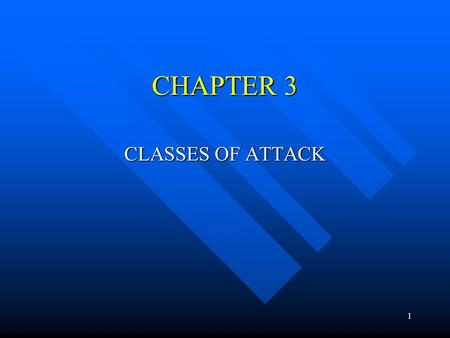 1 CHAPTER 3 CLASSES OF ATTACK. 2 Denial of Service (DoS) Takes place when availability to resource is intentionally blocked or degraded Takes place when.