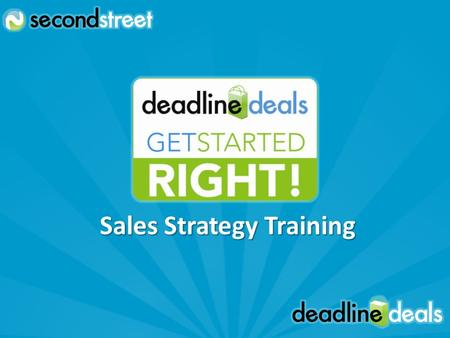 Sales Strategy Training. Sales Team Structure Set Goals Sales Training Additional Revenue Tactics Keys to Success Agenda.
