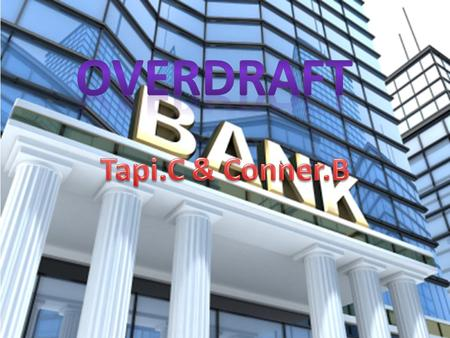 What does overdraft mean? An overdraft occurs when money is withdrawn from a bank account and the available balance goes below zero. In this situation.