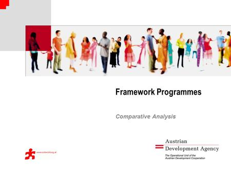 Framework Programmes Comparative Analysis. Rationale Set of co-financing instruments Regular revision of funding instruments by ADA DAC-Peer Review 2009.