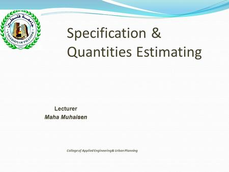 Specification & Quantities Estimating
