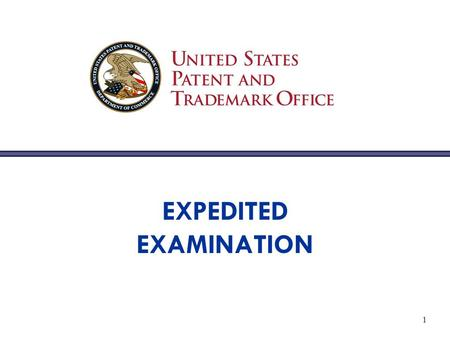 1 EXPEDITED EXAMINATION. 2 Expedited Examination: Index MPEP § 708.02 Petition To Make Special (1) Applicant 's Age or Health (2) Patent Prosecution Highway.