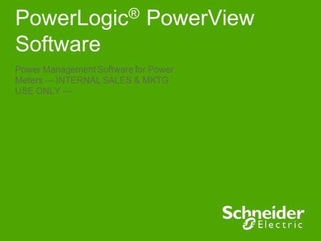 PowerLogic® PowerView Software
