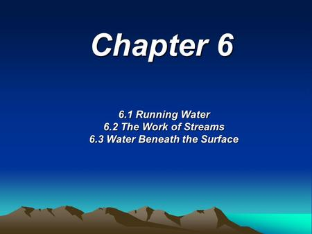6.3 Water Beneath the Surface